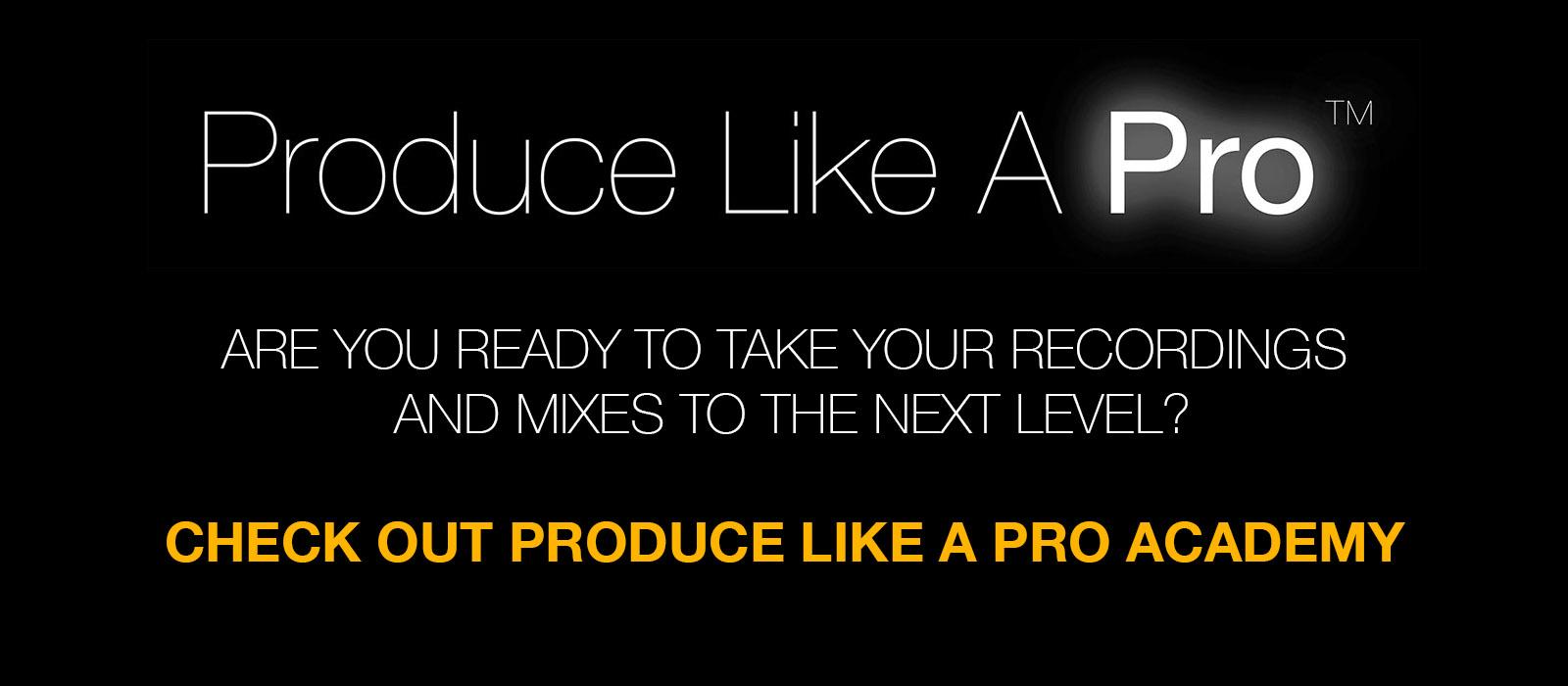Produce like a pro
